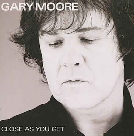 CLOSE AS YOU GET BY MOORE,GARY (CD)