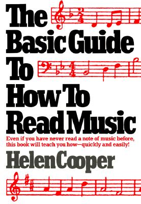 Basic Guide to How to Read Music By Cooper, Helen
