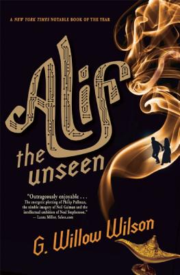 Alif the Unseen By Wilson, G. Willow
